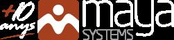 Maya Systems +10 anys al teu servei